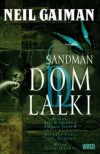 Sandman: Dom lalki - Mike Dringenberg, Chris Bachalo, Malcolm Jones III, Neil Gaiman