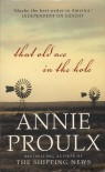 That Old Ace In The Hole - Annie Proulx