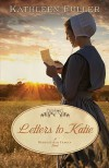 Letters to Katie - Kathleen Fuller