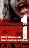 Deadlocked - A.R. Wise
