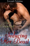 Seducing Her Beast - Sam Crescent