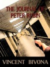 The Journal of Peter Rubin - Vincent Bivona
