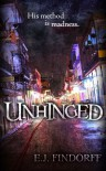Unhinged - E.J. Findorff