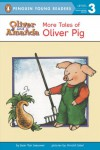 More Tales of Oliver Pig: Level 2 (Easy-to-Read, Puffin) - Jean Van Leeuwen