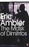 The Mask of Dimitrios - Eric Ambler, Mark Mazower