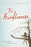 The Birdhouse - Kelly Simmons