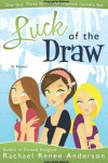Luck of the Draw - Rachael Anderson
