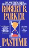 Pastime - Robert B. Parker