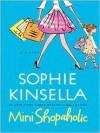 Mini-Shopaholic - Sophie Kinsella