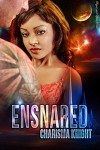 Ensnared - Charisma Knight