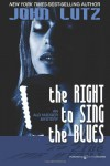 The Right to Sing the Blues: Alo Nudger Series - John Lutz
