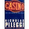 Casino: Love and Honor in Las Vegas - Nicholas Pileggi;Larry Shandling