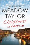Christmas in Venice: A Short Story - Meadow Taylor