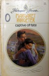 Captive Of Fate (Harlequin Presents, #813) - Margaret Pargeter