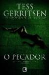 O Pecador (Rizzoli & Isles #3) - Tess Gerritsen