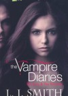 The Vampire Diaries. The Fury & The Reunion - Lisa Jane Smith
