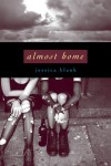 Almost Home - Jessica Blank