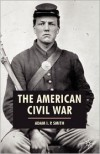 The American Civil War - Adam I.P. Smith