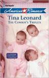 The Cowboy's Triplets - Tina Leonard