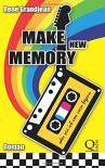 Make new Memory oder wie ich von vorn begann - René Grandjean