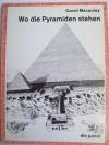 Wo die Pyramiden stehen - David Macaulay