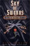 Sky of Swords (King's Blades, #3) - Dave Duncan
