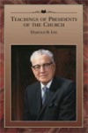 Teachings of Presidents of the Church:  Harold B. Lee - The Church of Jesus Christ of Latter-day Saints, Clyde Williams, Harold B. Lee
