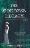 The Goddess Legacy - Aimee Carter