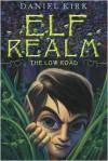 The Low Road - Daniel Kirk
