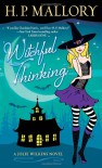 Witchful Thinking: A Jolie Wilkins Novel - H. P. Mallory