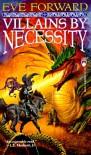 Villains by Necessity - Eve Forward