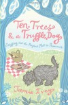 Ten Trees and a Truffle Dog: Sniffing Out the Perfect Plot in Provence - Jamie Ivey