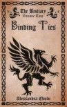 Binding Ties (The Bestiary) - Alessandra Ebulu