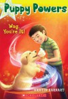 Puppy Powers #2: Wag, You're It! - Kristin Earhart