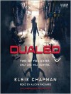 Dualed - Elsie Chapman, Alicyn Packard