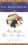 How Right You Are, Jeeves - P.G. Wodehouse