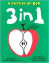 3 in 1: A Picture of God - Joanne Marxhausen,  Ed Koehler (Illustrator),  Benjamin Marxhausen (Illustrator)