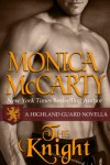 The Knight (Highland Guard, #7.5) - Monica McCarty