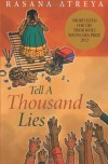 Tell a Thousand Lies - Rasana Atreya