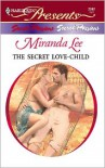 The Secret Love-Child - Miranda Lee