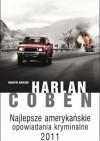 Najlepsze amerykańskie opowiadania kryminalne 2011 - Harlan Coben