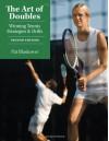 The Art of Doubles: Winning Tennis Strategies and Drills - Pat Blaskower