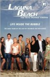 Laguna Beach: Life inside the Bubble - Kathy Passero,  Beth Efran