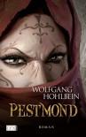Pestmond - Wolfgang Hohlbein