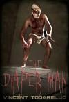 The Diaper Man - Vincent Todarello