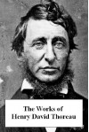 The Works of Henry David Thoreau (with active table of contents) - Henry David Thoreau