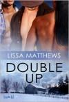 Double Up - Lissa Matthews