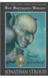 The Amulet Of Samarkand (Bartimaeus Trilogy (Pb)) - Jonathan Stroud