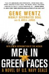 Men in Green Faces: A Novel of U.S. Navy SEALs - 'Gene Wentz',  'B. Abell Jurus'
