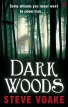 Dark Woods. by Steve Voake - Steve Voake